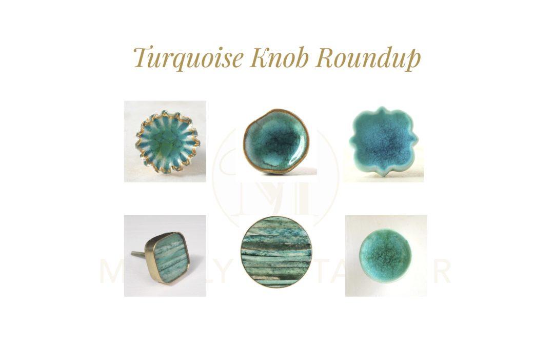 Turquoise Knob Roundup